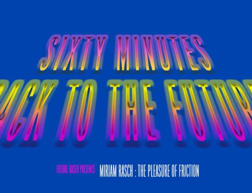 Sixty Minutes Back to the Future: The Pleasure of Friction